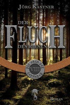 Der Fluch des Riesen (eBook, ePUB) - Kastner, Jörg
