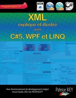 XML avec C#5, WPF et LINQ (eBook, ePUB)