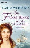 Die Friesenhexe und ihr Vermächtnis (eBook, ePUB)
