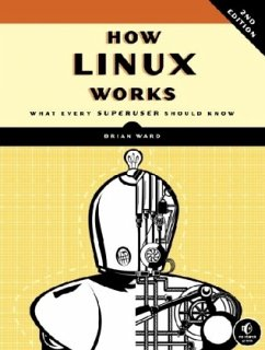 How Linux Works - Ward, Brian