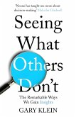 Seeing What Others Don't (eBook, ePUB)