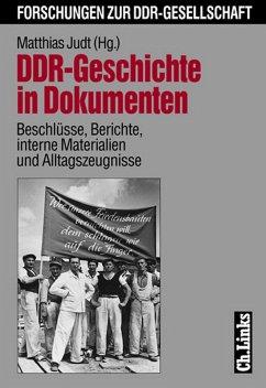 DDR-Geschichte in Dokumenten (eBook, ePUB)