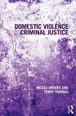 Domestic Violence and Criminal Justice (eBook, ePUB)