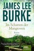 Im Schatten der Mangroven / Dave Robicheaux Bd.6 (eBook, ePUB)