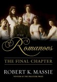 The Romanovs: The Final Chapter (eBook, ePUB)