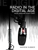 Radio in the Digital Age (eBook, PDF)