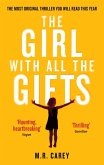 The Girl With All The Gifts (eBook, ePUB)