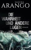 Die Wahrheit und andere Lügen (eBook, ePUB)