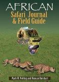 African Safari Journal and Field Guide (eBook, ePUB)