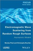 Electromagnetic Wave Scattering from Random Rough Surfaces (eBook, PDF)