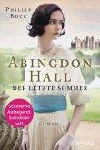 Der letzte Sommer / Abingdon Hall Bd.1 (eBook, ePUB)