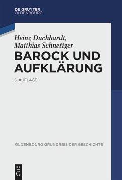 Barock und Aufklärung - Duchhardt, Heinz; Schnettger, Matthias