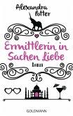 Ermittlerin in Sachen Liebe (eBook, ePUB)