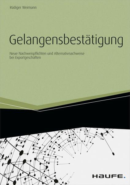 gelangensbesttigung ebook pdf weimann rdiger - Gelangensbesttigung Muster