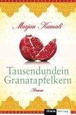 Tausendundein Granatapfelkern (eBook, ePUB)