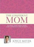The Confident Mom (eBook, ePUB)