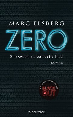 ZERO - Sie wissen, was du tust (eBook, ePUB) - Elsberg, Marc