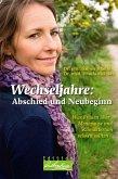 Wechseljahre: Abschied und Neubeginn (eBook, ePUB)