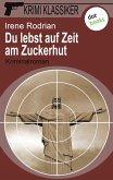 Du lebst auf Zeit am Zuckerhut / Krimi-Klassiker Bd.8 (eBook, ePUB)