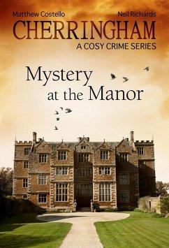 Cherringham 02 - Mystery at the Manor (eBook, ePUB)