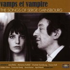 Vamps Et Vampire-The Songs Of Serge Gainsbourg