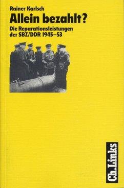 Allein bezahlt? (eBook, ePUB) - Karlsch, Rainer