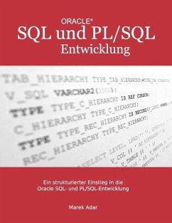Ein strukturierter Einstieg in die Oracle SQL und PL/SQL-Entwicklung (eBook, ePUB) - Adar, Marek