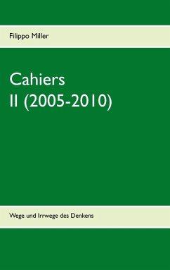 Cahiers II (2005-2010) (eBook, ePUB)