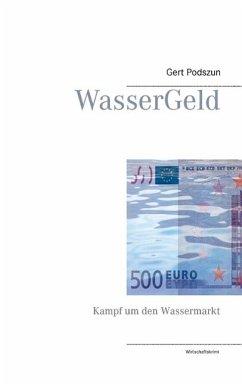 WasserGeld (eBook, ePUB)