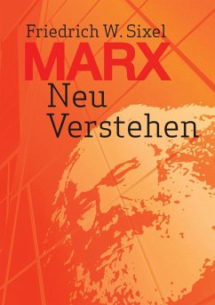 Marx Neu Verstehen (eBook, ePUB)