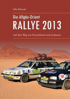 Die Allgäu-Orient-Rallye 2013 (eBook, ePUB)