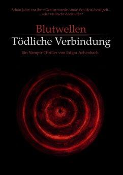 Blutwellen (eBook, ePUB)