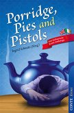 Porridge, Pies and Pistols (eBook, ePUB)