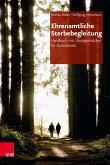 Ehrenamtliche Sterbebegleitung (eBook, PDF)