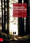 Ehrenamtliche Sterbebegleitung - Handbuch mit Übungsmodulen für Ausbildende (eBook, PDF)