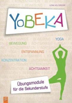 YoBEKA - Yoga, Bewegung, Entspannung, Konzentration, Achtsamkeit - Holterdorf, Ilona