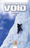Touching the Void, Class Set. Level 4 (A2/B1)