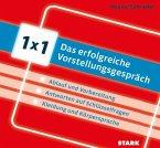 Hesse/Schrader: 1x1 - Das erfolgreiche Vorstellungsgespräch