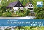 Mit dem Fahrrad entlang der schönsten Flüsse im Rheinland