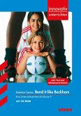 Gurinder Chadha: Bend it like Beckham. innovativ unterrichten