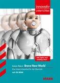 innovativ unterrichten / Aldous Huxley - Brave New World