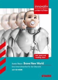 innovativ unterrichten / Aldous Huxley - Brave New World - Peters, Christoph M
