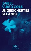 Ungesichertes Gelände (eBook, ePUB)
