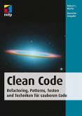 Clean Code - Refactoring, Patterns, Testen und Techniken für sauberen Code (eBook, PDF)
