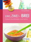 Eins, zwei - Brei! (eBook, ePUB)