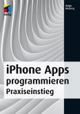 iPhone Apps programmieren (eBook, ePUB)