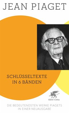 Schlüsseltexte in 6 Bänden (eBook, ePUB) - Piaget, Jean