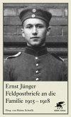Feldpostbriefe an die Familie 1915-1918 (eBook, ePUB)