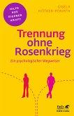 Trennung ohne Rosenkrieg (eBook, PDF)
