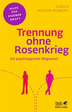Trennung ohne Rosenkrieg (eBook, PDF) - Hötker-Ponath, Gisela